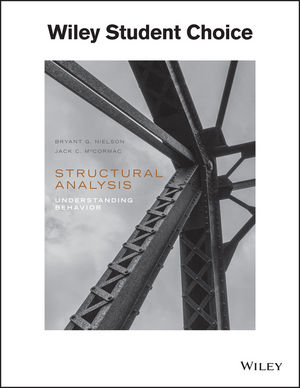Structural Analysis: Understanding Behavior, 1st Edition