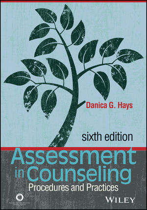 Assessment in Counseling: Procedures and Practices, 6th Edition (1119375274) cover image