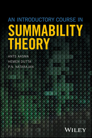 An Introductory Course in Summability Theory (1119397774) cover image