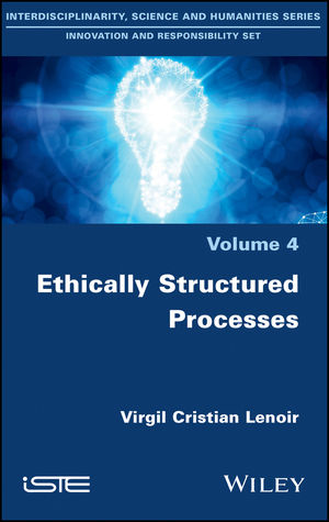 Ethically Structured Processes: Thinking World-scale Responsibility
