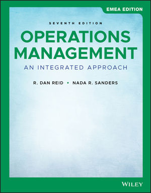 Operations Management: An Integrated Approach, 7th Edition, EMEA Edition