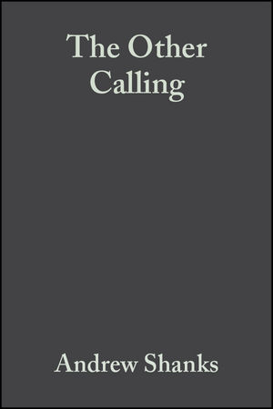 The Other Calling: Theology, Intellectual Vocation and Truth (1405157674) cover image