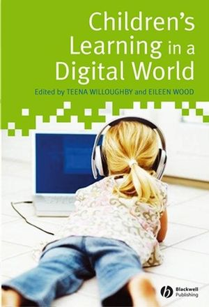 Children's Learning in a Digital World