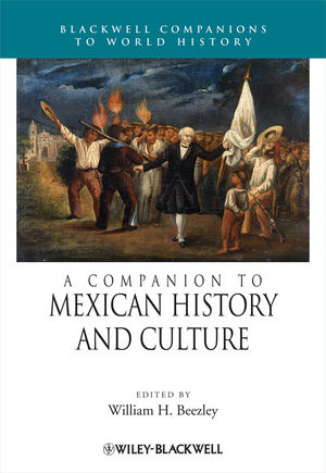 A Companion to Mexican History and Culture (1405190574) cover image