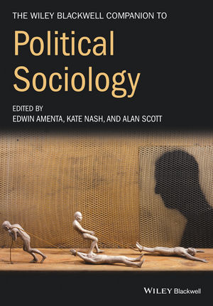 The Wiley-Blackwell Companion to Political Sociology (1444355074) cover image