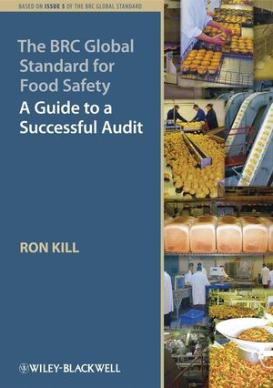 The BRC Global Standard for Food Safety: A Guide to a Successful Audit (1444360574) cover image