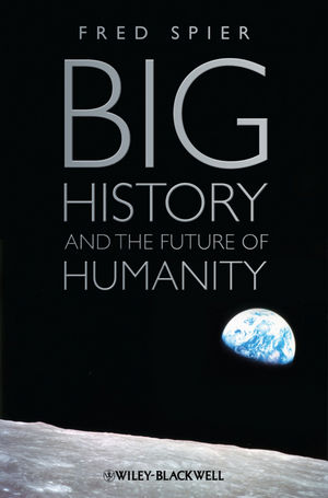 Big History and the Future of Humanity (1444395874) cover image