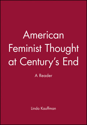 American Feminist Thought at Century