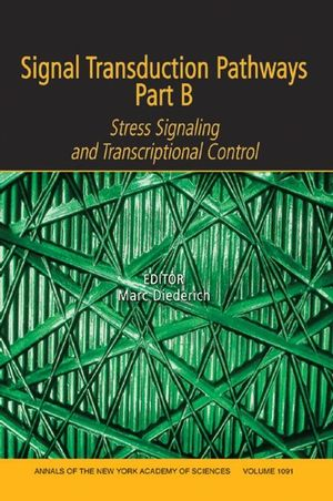 Signal Transduction Pathways, Part B: Stress Signaling and Transcriptional Control, Volume 1091