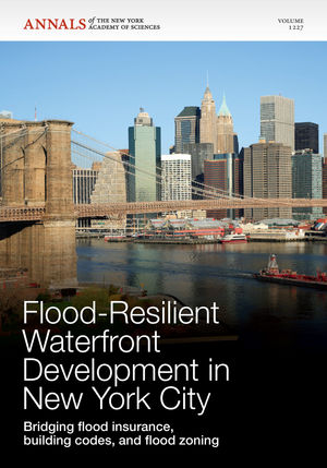 Flood-Resilient Waterfront Development in New York City: Bridging Flood Insurance, Building Codes, and Flood Zoning, Volume 1227