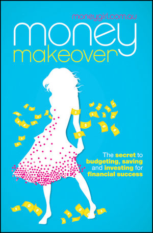 Money Makeover: The Secret to Budgeting, Saving and <span class='search-highlight'>Investing</span> for Financial Success