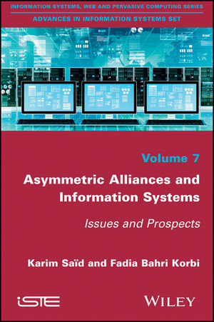 Asymmetric Alliances and Information Systems: Issues and Prospects (1786300974) cover image