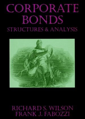 Corporate Bonds: Structure and Analysis (1883249074) cover image
