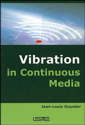 Vibration in Continuous Media