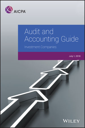Audit and Accounting Guide: Investment Companies, 2018