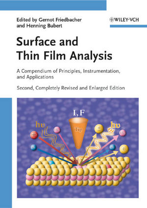 Surface and Thin Film Analysis: A Compendium of Principles, Instrumentation, and Applications, Second, Completely Revised and Enlarged Edition (3527320474) cover image