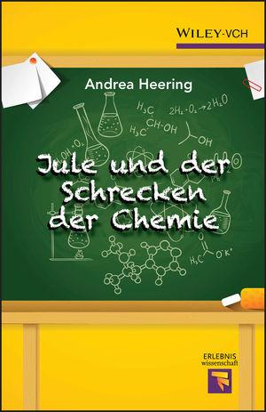 Jule und der Schrecken der Chemie