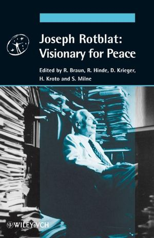 Joseph Rotblat: Visionary for Peace (3527611274) cover image