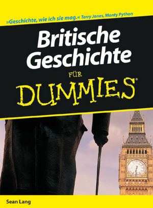Britische Geschichte für Dummies