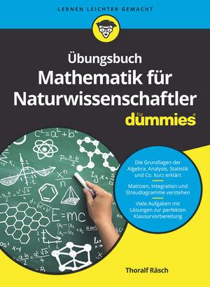Übungsbuch Mathematik für Naturwissenschaftler
