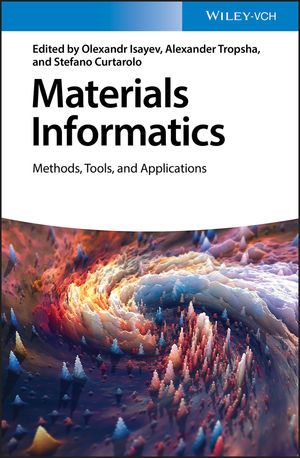 Materials Informatics: Methods, Tools, and Applications