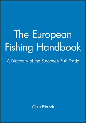 The European Fishing Handbook: A Directory of the European Fish Trade