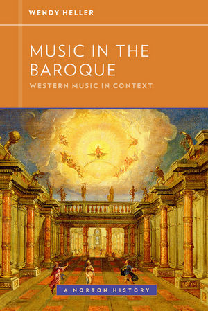 Music in the Baroque: Western Music in Context