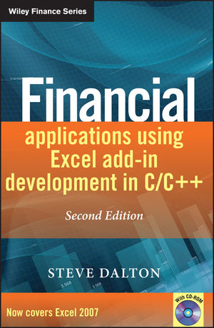 Financial Applications using Excel Add-in Development in C / C++, 2nd Edition