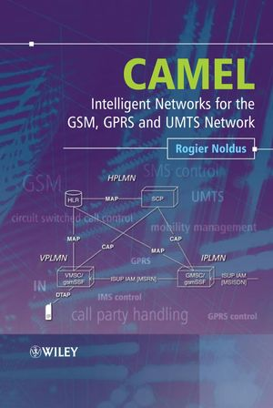 CAMEL: Intelligent Networks for the GSM, GPRS and UMTS Network (0470028475) cover image