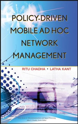 Policy-Driven Mobile Ad hoc Network Management