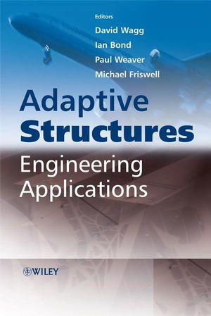 Adaptive Structures: Engineering Applications (0470056975) cover image