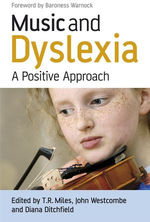 Music and Dyslexia: A Positive Approach (0470065575) cover image