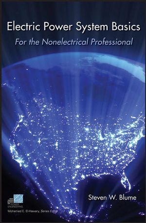 Electric Power System Basics for the Nonelectrical Professional (0470129875) cover image