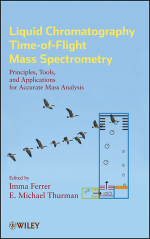 Liquid Chromatography Time-of-Flight Mass Spectrometry (0470137975) cover image