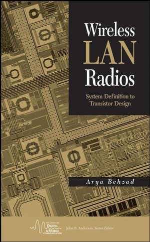 Wireless LAN Radios: System Definition to Transistor Design (0470209275) cover image