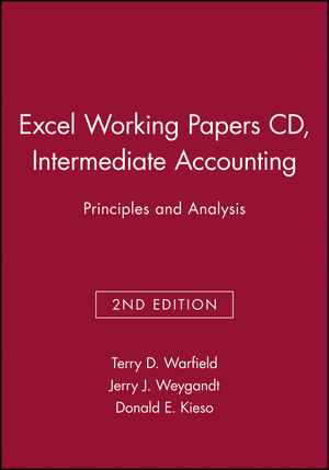 Excel Working Papers CD, Intermediate Accounting: Principles and Analysis, 2nd Edition