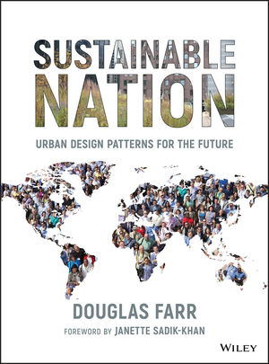 Sustainable Nation: Urban Design Patterns for the Future (0470537175) cover image