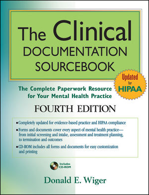 The Clinical Documentation Sourcebook: The Complete Paperwork Resource for Your Mental Health Practice, 4th Edition (0470575875) cover image