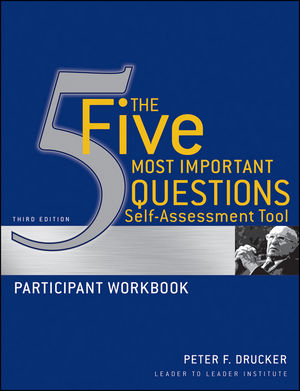The Five Most Important Questions Self Assessment Tool: Participant Workbook, 3rd Edition (0470648775) cover image