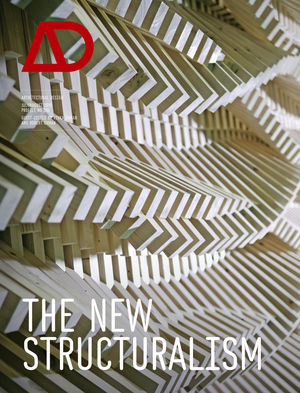 The New Structuralism: Design, Engineering and Architectural Technologies