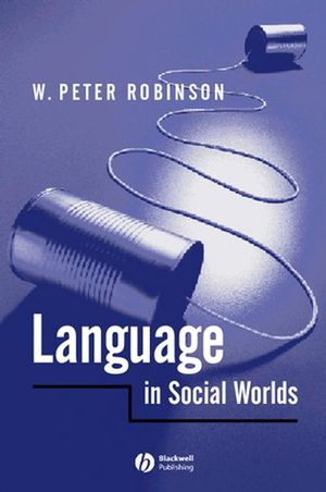 Language in Social Worlds (0470751975) cover image