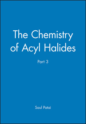 The Chemistry of Acyl Halides, Part 3