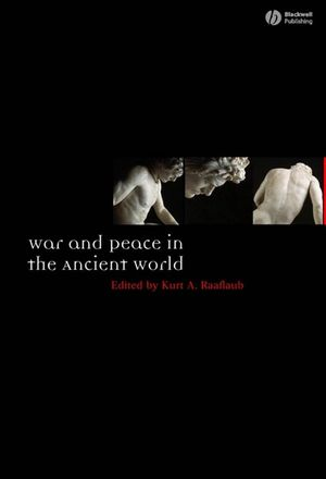 War and Peace in the Ancient World (0470775475) cover image