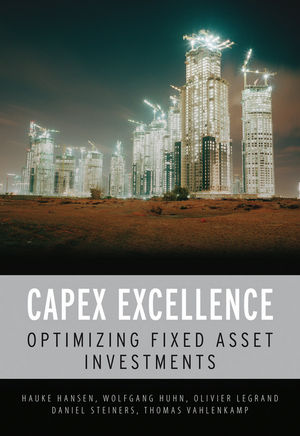 CAPEX Excellence: Optimizing Fixed Asset Investments