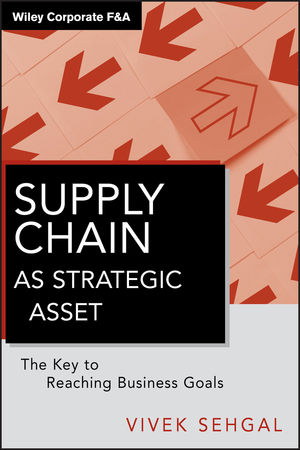 Supply Chain as Strategic Asset: The Key to Reaching Business Goals (0470874775) cover image