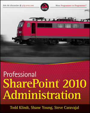Professional SharePoint 2010 Administration (0470912375) cover image