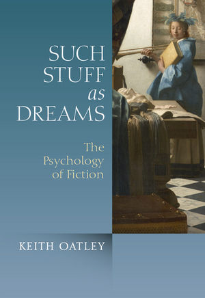 Such Stuff as Dreams: The Psychology of Fiction (0470974575) cover image