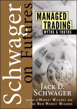 Managed Trading: Myths & Truths (0471020575) cover image
