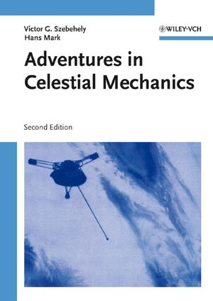 Adventures in Celestial Mechanics, 2nd Edition