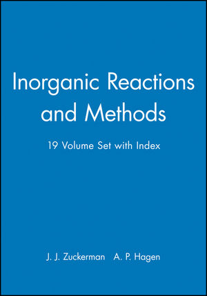 Inorganic Reactions and Methods, Volumes 1 - 19 and Index Parts 1 & 2 Set